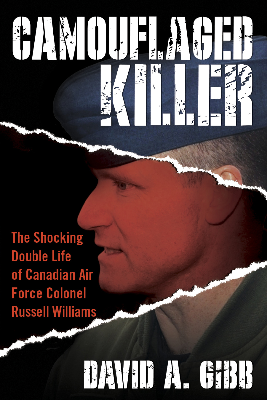David A. Gibb's book, Camouflaged Killer: The Shocking Double Life of Canadian Air Force Colonel Russell Williams.