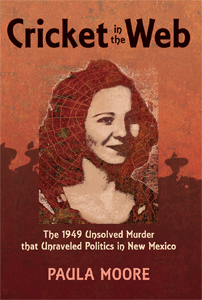 The introduction to the book by author Paula Moore about the unsolved 1949 murder of Las Cruces, N.M. waitress Cricket Coogler.