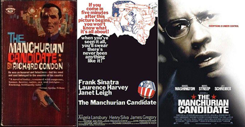 Left to Right: cover of Richard Condon's 1959 novel (1960 Signet edtion); poster from the original film (1962); poster from film remake (2004).