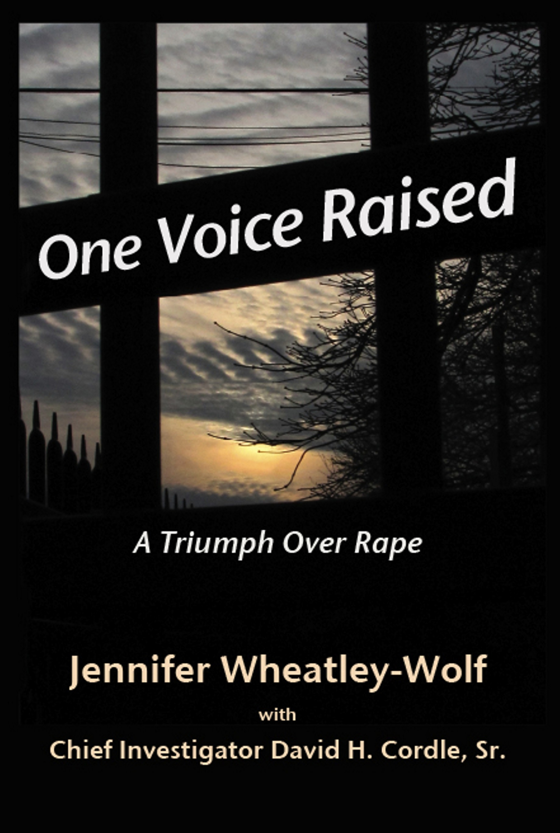 One Voice Raised by Jennifer Wheatley-Wolf