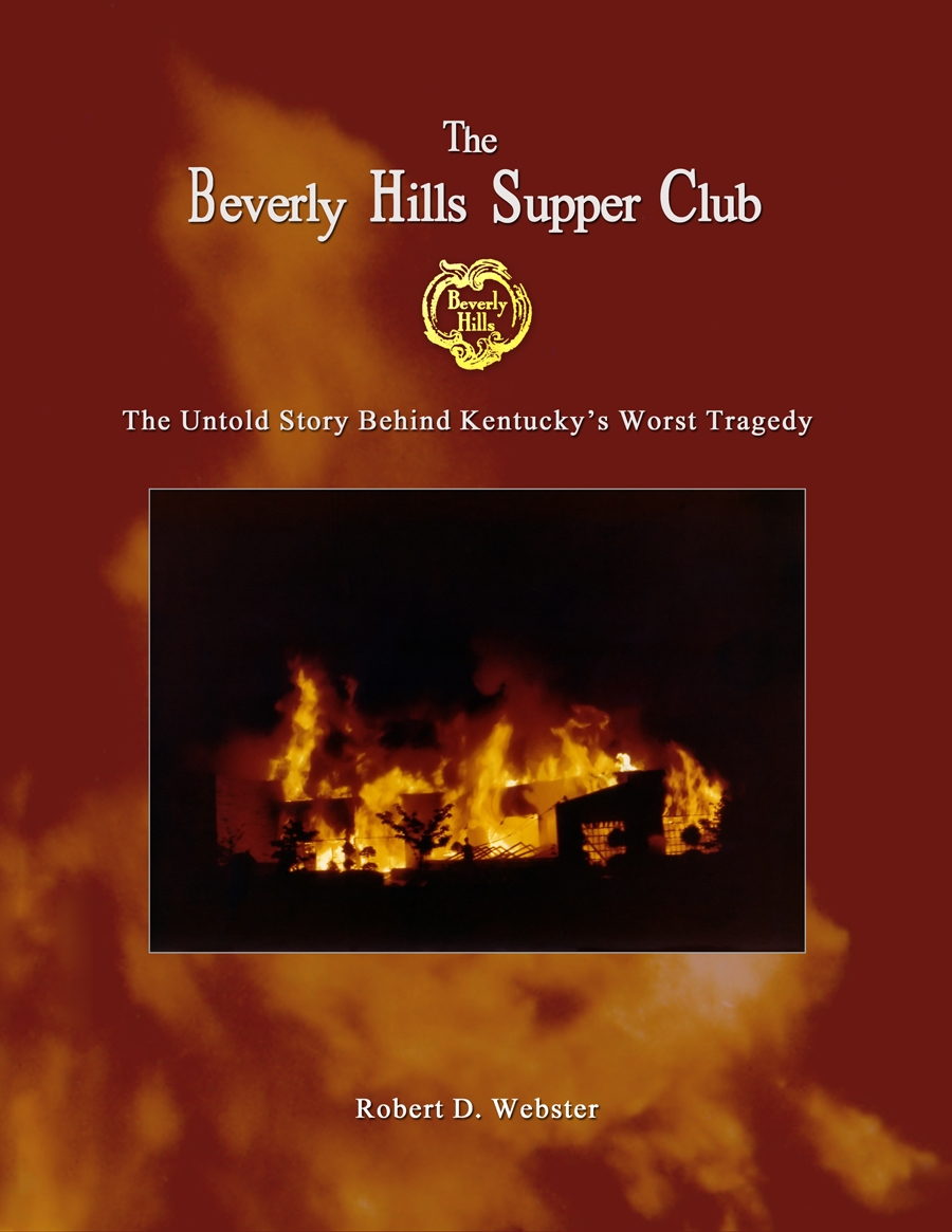 The Beverly Hills Supper Club: The Untold Story Behind Kentucky\'s ...