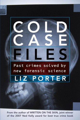 An edited extract from Cold Case Files: Past crimes solved by new forensic science