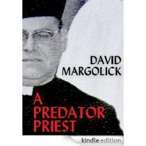 A Predatory Priest by David Margolick